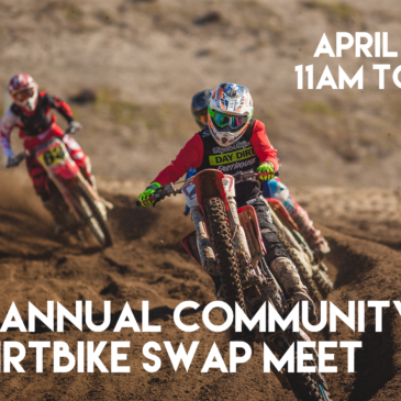6th Annual Community Dirtbike Swap Meet!